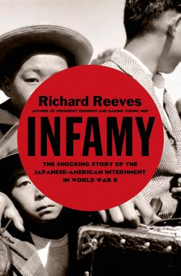 Infamy By Reeves, Richard